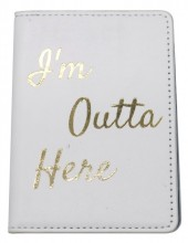 WA531-003B Passpord Holder I'm Outta Here Grey